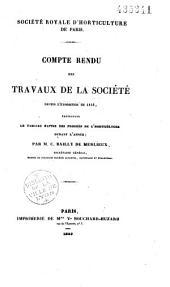 Société Royale d'horticulture de Paris. Compte rendu des travaux de la Société depuis l'exposition de 1842, présentant le tableau rapide des progrès de l'horticulture durant l'année