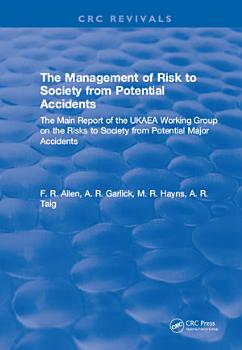 The Management of Risk to Society from Potential Accidents PDF