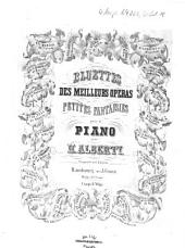 Bluettes des meilleurs opéras: petites fantaisies pour piano. Tell de Rossini, Volume 10