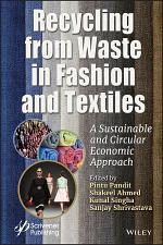 Recycling from Waste in Fashion and Textiles
