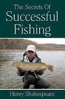 The Secrets of Successful Fishing