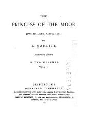 The Princess of the Moor: Volume 1