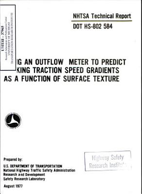 Using an Outflow Meter to Predict Braking Traction Speed Gradients as a Function of Surface Tension  Technical Report PDF