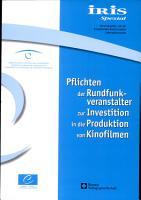 Pflichten der Rundfunkveranstalter zur Investition in die Produktion von Kinofilmen PDF