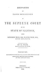 Reports of Cases Determined in the Supreme Court of the State of Illinois: Volume 14