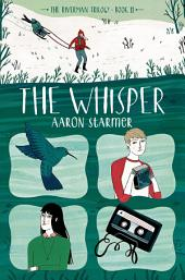 The Whisper: The Riverman Trilogy