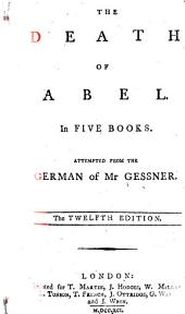 The Death of Abel: In Five Books