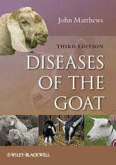 Diseases of the Goat: Edition 3