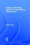 Dealing with Dying  Death  and Grief During Adolescence PDF