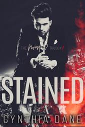 Stained: An Alpha Billionaire Romance