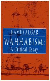 Wahhabism: A Critical Essay