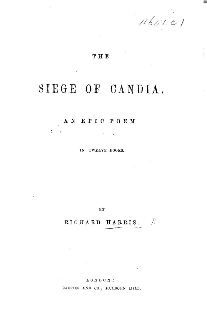 The Siege of Candia. An Epic Poem