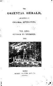 Oriental Herald & Journal of General Literature: Volume 23