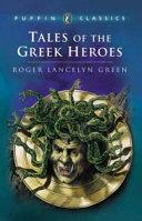 Tales of the Greek Heroes PDF
