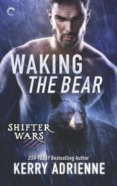 Waking the Bear: A Sexy Bear Shifter Romance