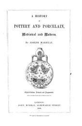 A History of Pottery & Porcelain, Mediæval & Modern