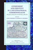 Citizenship and Identity in a Multinational Commonwealth PDF