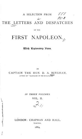 A Selection from the Letters and Despatches of the First Napoleon PDF