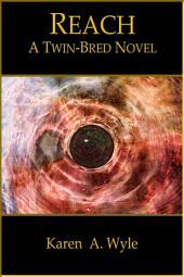 Reach: a Twin-Bred novel