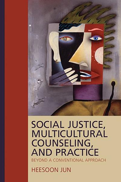 Social Justice  Multicultural Counseling  and Practice