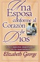 Una Esposa Conforme Al Corazon de Dios PDF