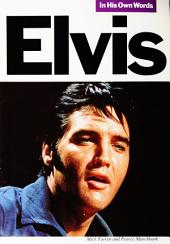 Elvis In His Own Words
