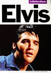 Elvis In His Own Words