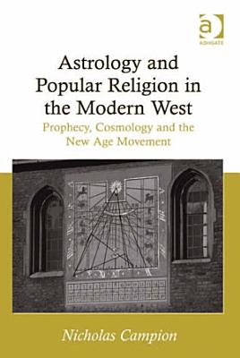 Astrology and Popular Religion in the Modern West PDF