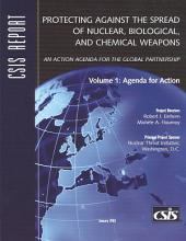 Protecting Against the Spread of Nuclear, Biological, and Chemical Weapons: Agenda for action