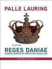 Reges Daniae: Danske konger på mønter og medaljer