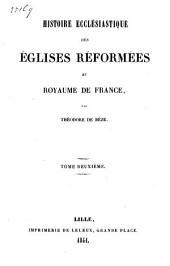 Histoire ecclésiastique des églises réformées au royaume de France: Volume2