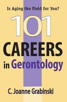 101 Careers in Gerontology PDF