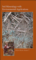 Soil Mineralogy with Environmental Applications