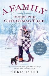 A Family Under the Christmas Tree: A Novel