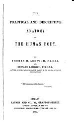 The Practical And Descriptive Anatomy Of The Human Body Book PDF