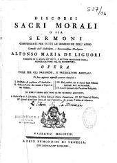 Discorsi sacri morali o sia sermoni compendiati per tutte le domeniche dell anno