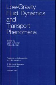Low Gravity Fluid Dynamics and Transport Phenomena