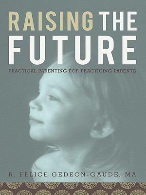 Raising the Future