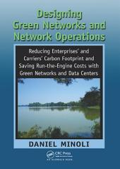 Designing Green Networks and Network Operations: Saving Run-the-Engine Costs