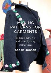 Making patterns for fitted felt garments: Revised and reformatted