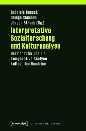 Interpretative Sozialforschung und Kulturanalyse PDF