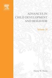 Advances in Child Development and Behavior: Volume 24