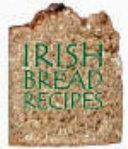 Irish Bread Recipes
