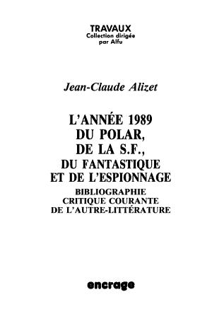 L ann  e 1989 du polar  de la S F   du fantastique et de l espionnage PDF