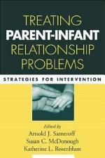 Treating Parent-Infant Relationship Problems