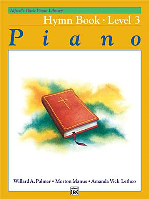 Alfred's Basic Piano Course, Hymn Book 3