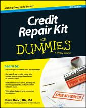 Credit Repair Kit For Dummies: Edition 4