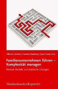 Familienunternehmen f  hren   Komplexit  t managen PDF