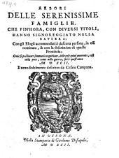 Arbori delle ... famiglie, che fin'hora, con diversi titoli, hanno signoreggiato nella Baviera (etc.)