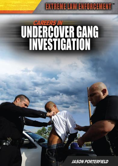 Careers in Undercover Gang Investigation PDF
